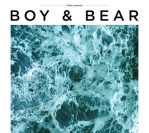 Boy & Bear Have No Limits