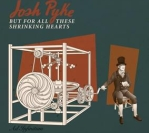 REVIEW: But For All These Shrinking Hearts – Josh Pyke