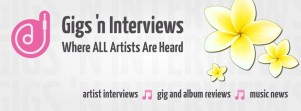Gigs 'n Interviews