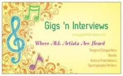 Gigs n Interviews